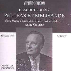 Claude Debussy: Pelleas und Melisande