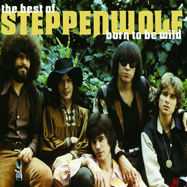STEPPENWOLF - Born To Be Wild - The Best Of Steppenwolf - CD