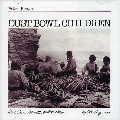 Peter Rowan  Dust Bowl Children auf CDDust Bowl Children