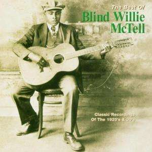 BLIND WILLIE MCTELL - The Best Of Blind Willie McTell - CD