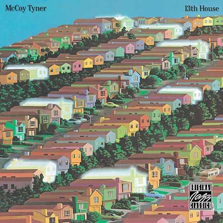 MCCOY TYNER - 13th House - CD