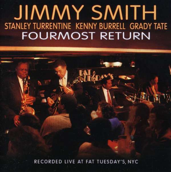 JIMMY SMITH - Fourmost Return - CD