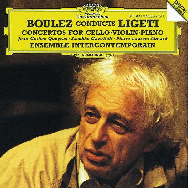 BOULEZ CONDUCTS LIGETI - Concertos For Cello·Violin·Piano - CD