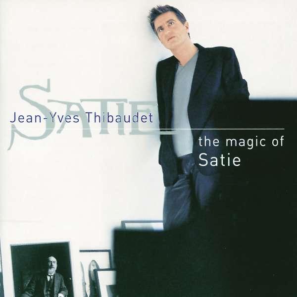 SATIE - JEAN-YVES THIBAUDET - The Magic Of Satie - CD