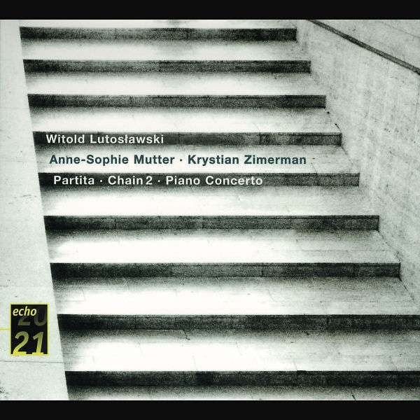 WITOLD LUTOSŁAWSKI - ANNE-SOPHIE MUTTER - KRYSTIAN - Partita · Chain 2 · Piano Concerto - CD