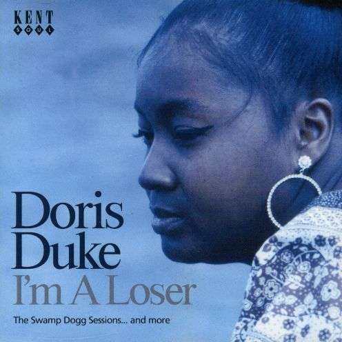 DORIS DUKE - I'm A Loser / The Swamp Dogg Sessions... And More - CD