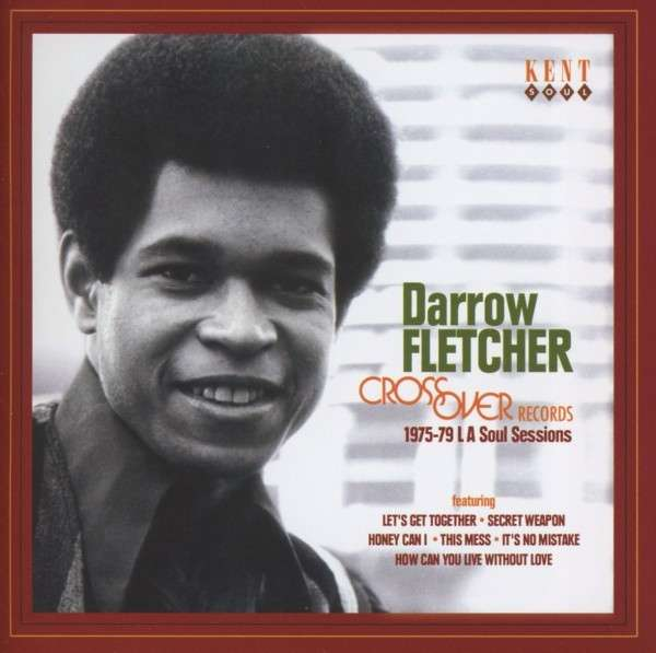 DARROW FLETCHER - Crossover Records 1975-79 Soul Sessions - CD
