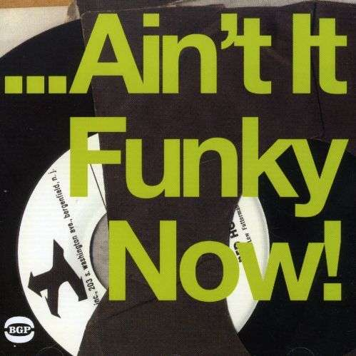 VARIOUS - ...Ain't It Funky Now! - CD
