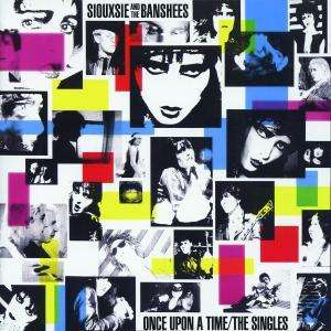 SIOUXSIE AND THE BANSHEES - Once Upon A Time/The Singles - CD