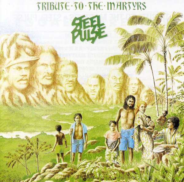 STEEL PULSE - Tribute To The Martyrs - CD