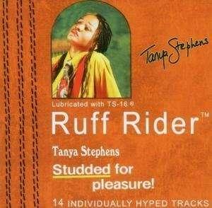 TANYA STEPHENS - Ruff Rider - CD