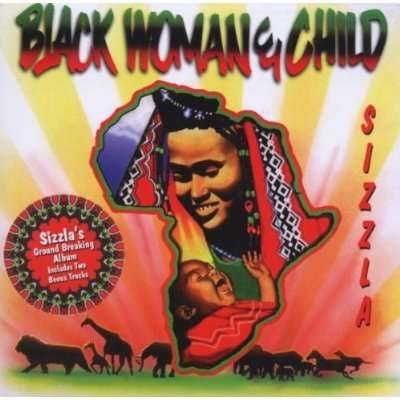SIZZLA - Black Woman And Child - CD