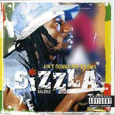 SIZZLA KALONJI - Ain't Gonna See Us Fall - CD