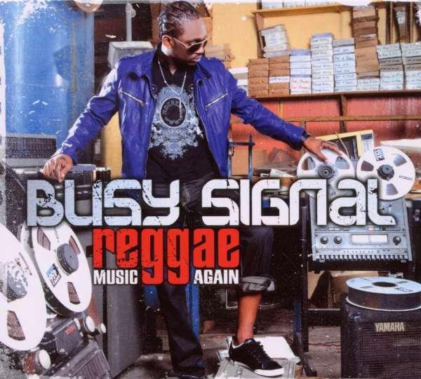 BUSY SIGNAL - Reggae Music Again - CD