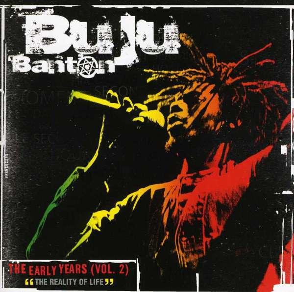 BUJU BANTON - The Early Years (Vol. 2) The Reality Of Life - CD