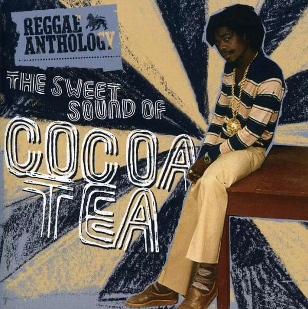 COCOA TEA - The Sweet Sound Of Cocoa Tea - CD x 2