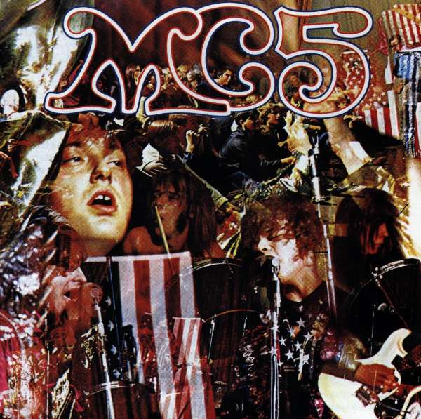 MC5 - Kick Out the Jams 0075597404227
