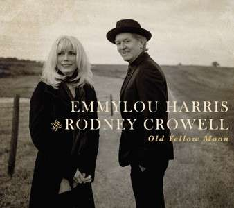 EMMYLOU HARRIS AND RODNEY CROWELL - Old Yellow Moon - CD