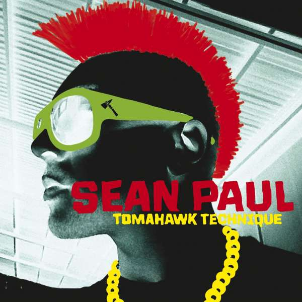 SEAN PAUL - Tomahawk Technique - CD