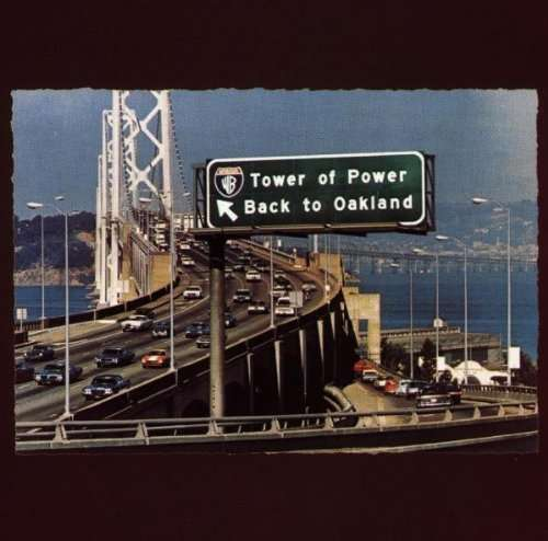 TOWER OF POWER - Back To Oakland - CD