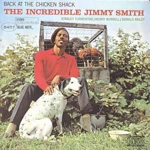 INCREDIBLE JIMMY SMITH, THE - Back At The Chicken Shack - CD