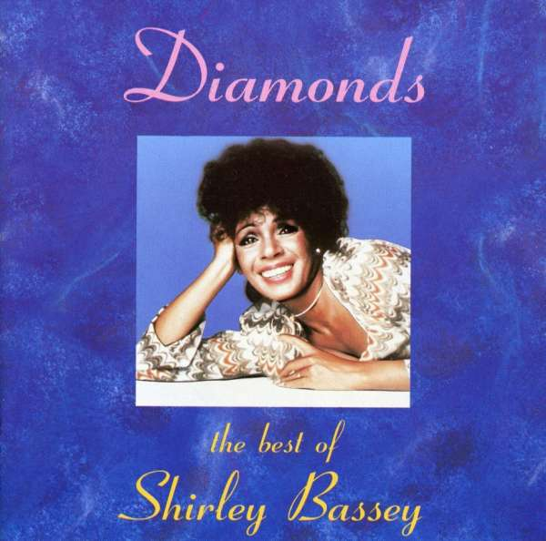 SHIRLEY BASSEY - Diamonds The Best Of...