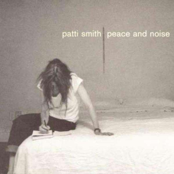 PATTI SMITH - Peace And Noise - CD