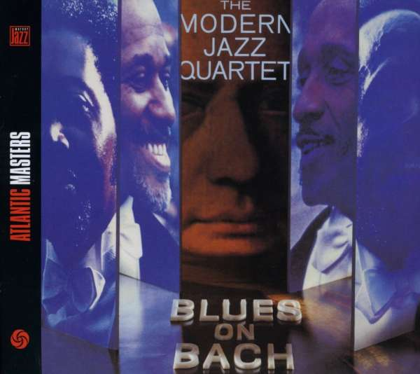 Blues On Bach - MODERN JAZZ QUARTET