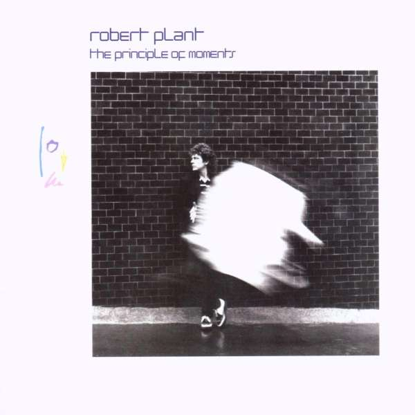 Robert Plant The Principle Of Moments Expanded