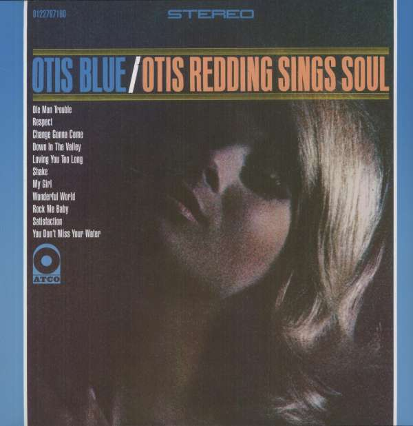 OTIS REDDING - Otis Blue / Otis Redding Sings Soul - 33T