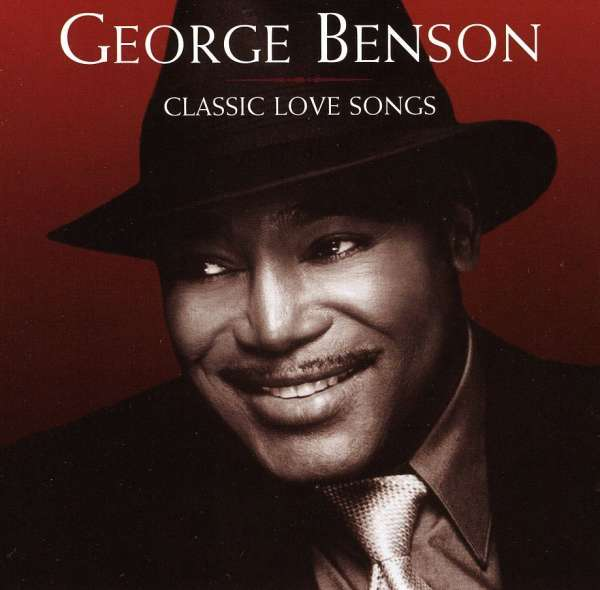 GEORGE BENSON - Classic Love Songs