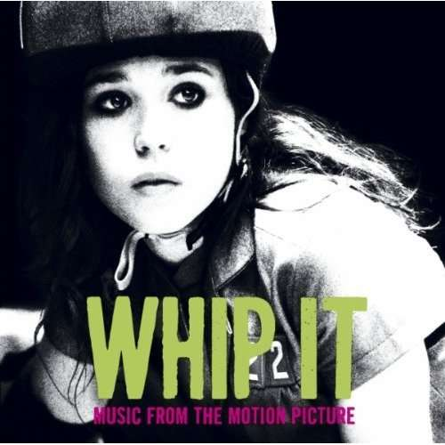 SOUNDTRACK - Whip It !