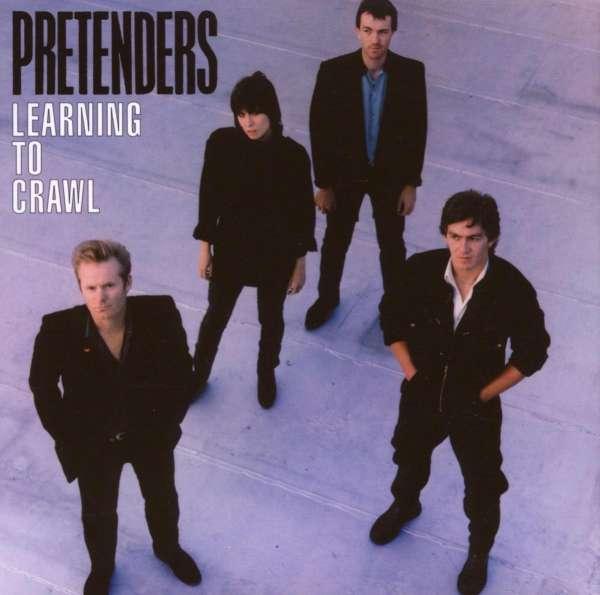 PRETENDERS - Learning To Crawl - CD