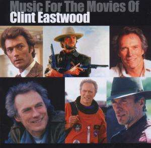 SOUNDTRACK - Music For The Movies Of Clint Eastwood