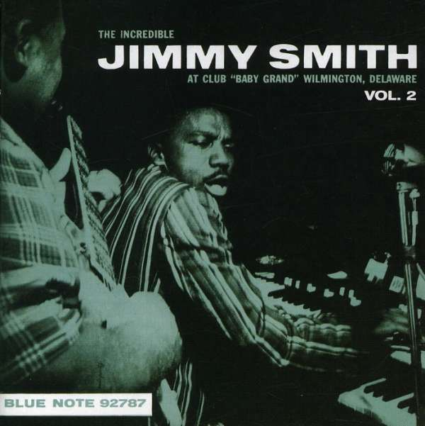 INCREDIBLE JIMMY SMITH, THE - At Club ''Baby Grand'' Wilmington, Delaware, Vol. 2 - CD