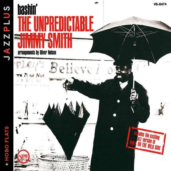 JIMMY SMITH - Bashin' - The Unpredictable Jimmy Smith + Hobo Flats - CD