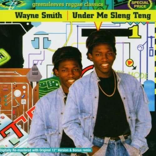 WAYNE SMITH - Under Me Sleng Teng - CD