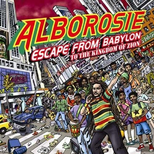 ALBOROSIE - Escape From Babylon To The Kingdom Of Zion - CD
