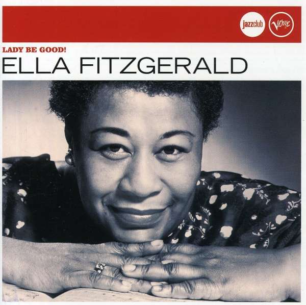 ELLA FITZGERALD - Lady Be Good! - CD