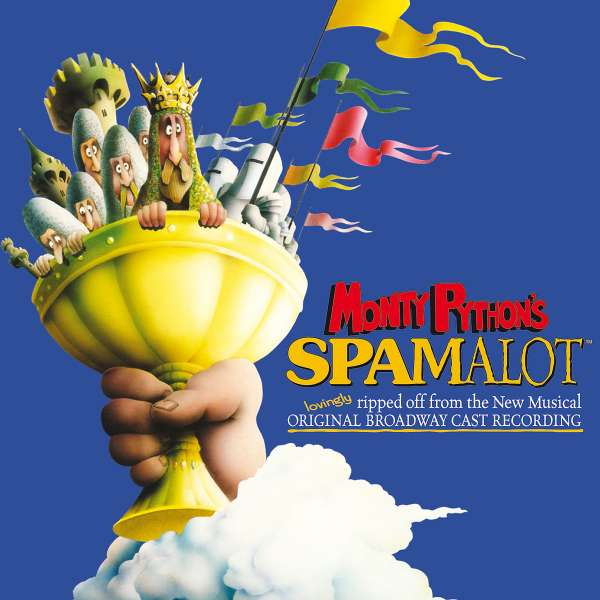 VARIOUS - Monty Python's Spamalot (A CD Lovingly Ripped Off From The New Musical) (Original Broadway Cast Reco - CD