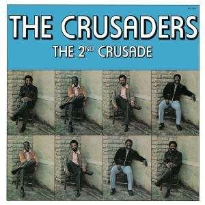 CRUSADERS, THE - The 2nd Crusade - CD
