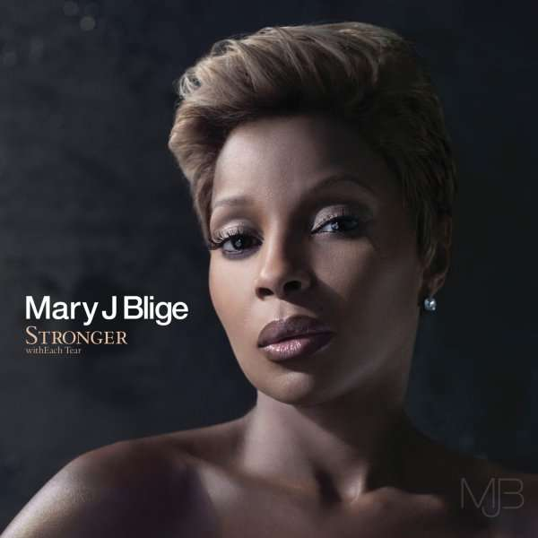 mary j blige stronger with each tear. Mary J. Blige: Stronger With