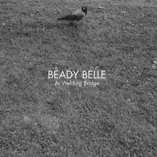 Beady Belle: At Welding Bridge