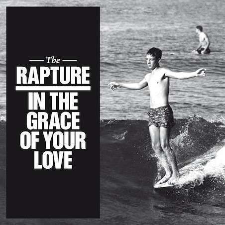 RAPTURE, THE - In The Grace Of Your Love - CD