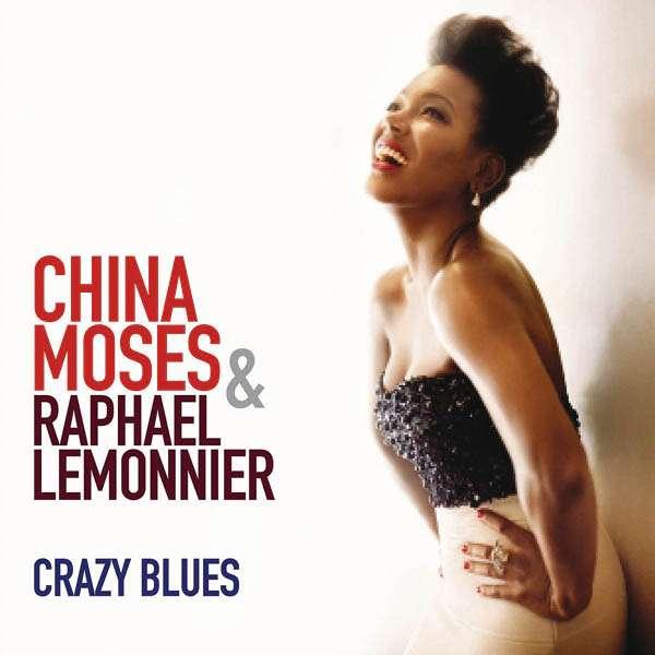 China Moses - Crazy Blues
