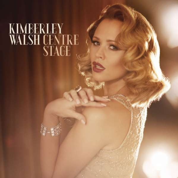 KIMBERLEY WALSH - Centre Stage - CD