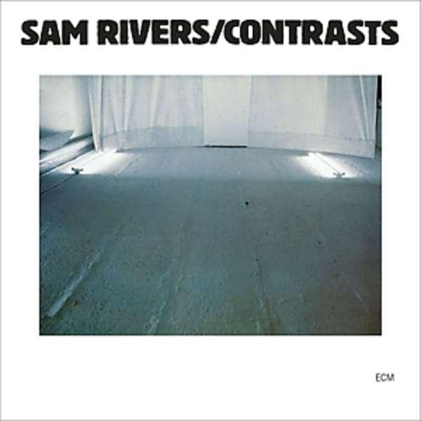SAM RIVERS - Contrasts - LP
