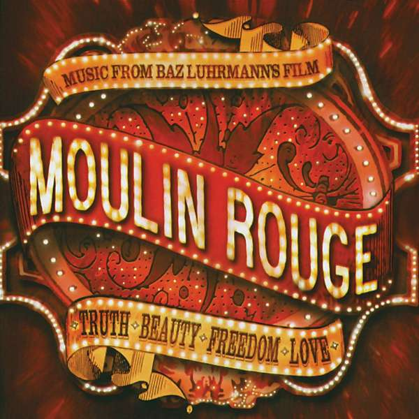 SOUNDTRACK - Moulin Rouge