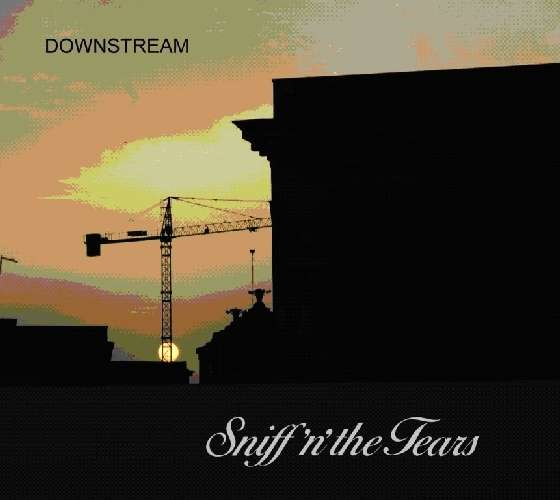 SNIFF 'N' THE TEARS - Downstream - CD
