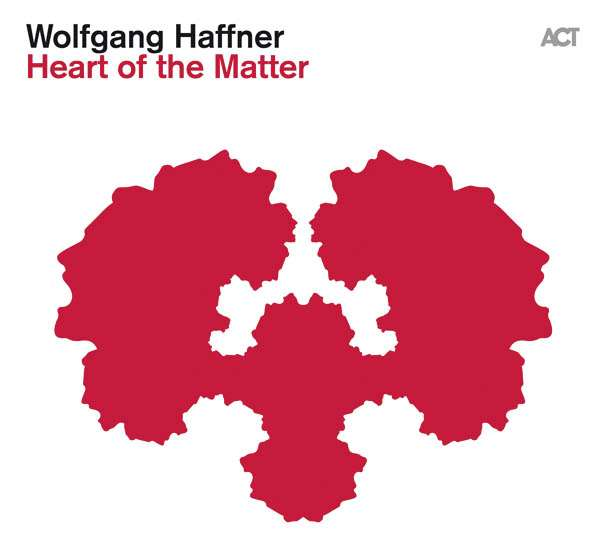 Wolfgang Haffner - Heart of the Matter